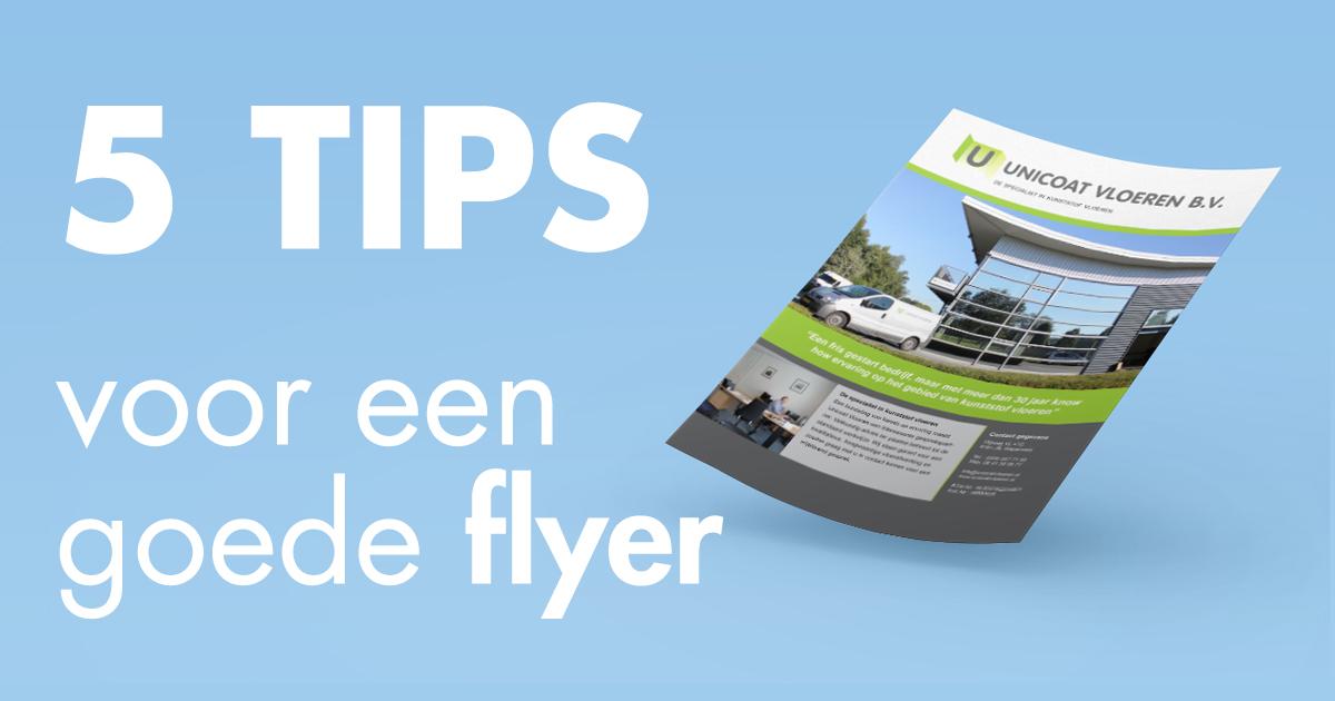 5 Tips Voor Een Goede Flyer Blog Mooijer Graphic