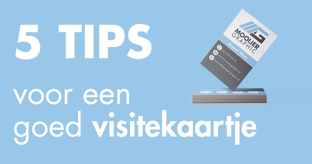 5 tips voor een goed visitekaartje blog mooijer graphic